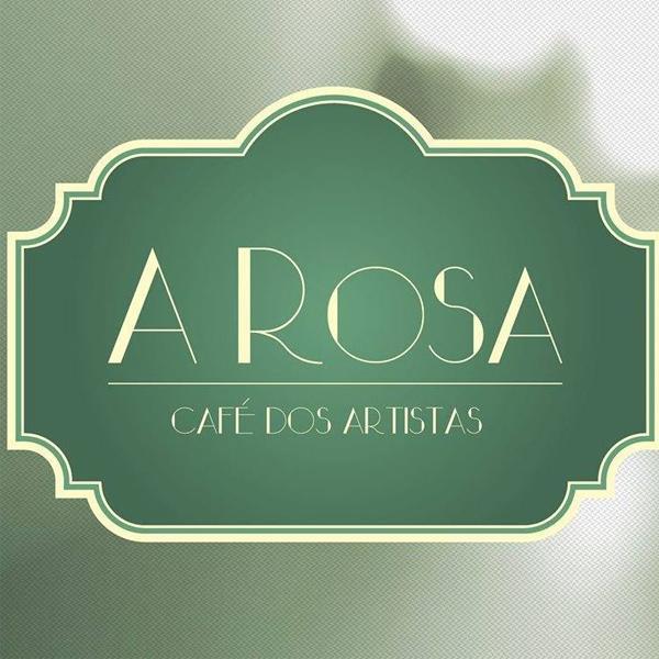 A Rosa - Café dos Artistas